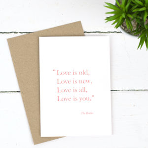 'Love Is Old, Love Is New' Card