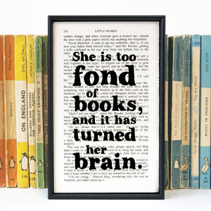 Book Lover 'Too Fond Of Books' Literary Print - posters & prints