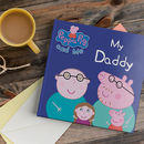 Peppa Pig: My Daddy Personalised Book