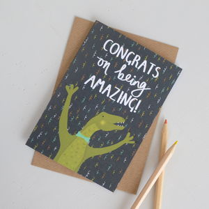 Congratulations On Being Amazing Dinosaur Card