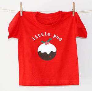 'Little Pud' Personalised Children's Christmas T Shirt - clothing