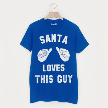 Santa Loves This Guy Men's Christmas T Shirt