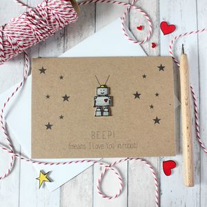 Beep Means I Love You In Robot Card, Anniversary Card - shop by category
