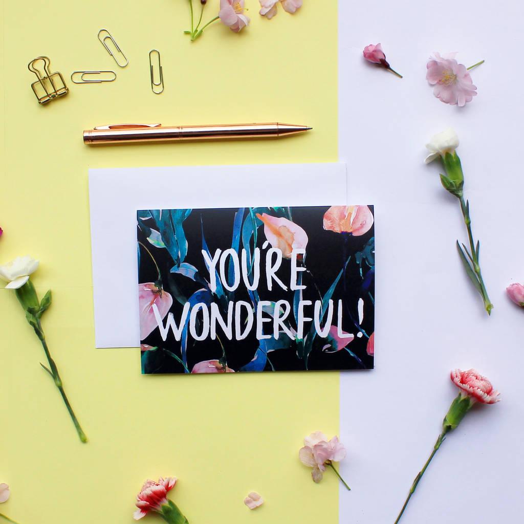 Night Lilies 'You're Wonderful' Greeting Card