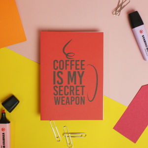 'Coffee Is My Secret Weapon' Greetings Card - all purpose cards