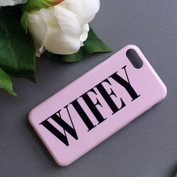 Wifey Dusty Pink Phone Case