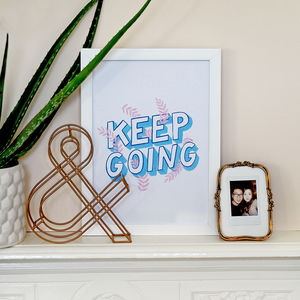 Keep Going Illustrated Motivational Print