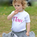 'Three' Script Birthday T Shirt