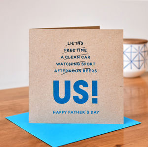 'Us' Funny Card For Dad