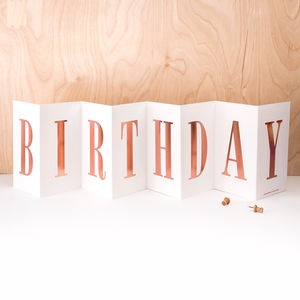 Birthday Card Rose Gold Foil Concertina Banner Card - birthday cards
