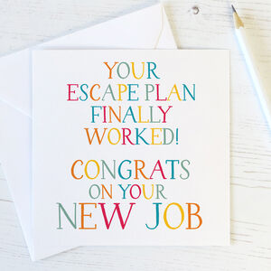 Funny New Job Congratulations Card