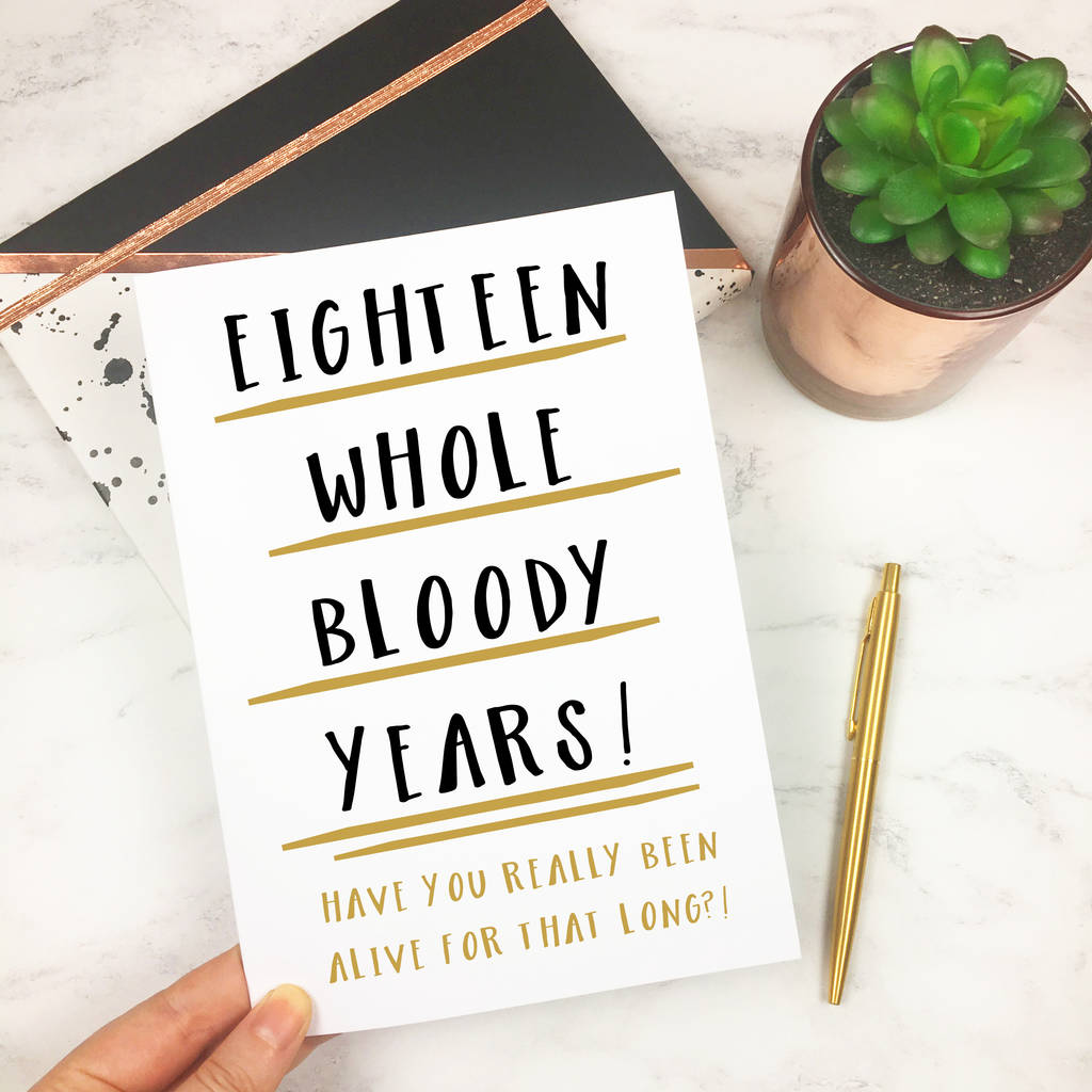 Funny 18th Birthday Card 'eighteen Whole Years' By The New