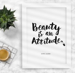 'Beauty Is An Attitude' Fashion Quote Typography Print