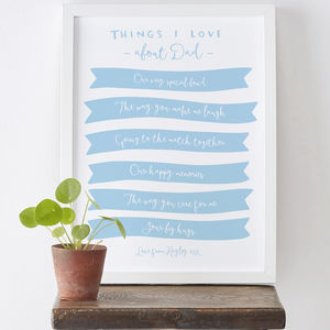 Things We Love About Dad Print