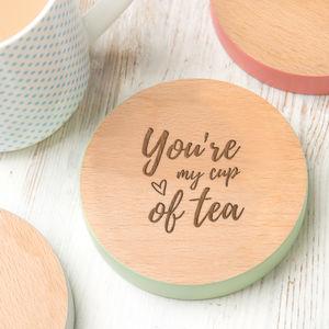 'You're My Cup Of Tea' Personalised Coaster - placemats & coasters
