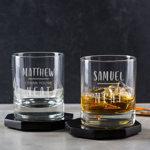 Personalised 'I Think You're Neat' Whiskey Tumbler