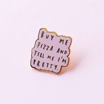Buy Me Pizza Enamel Pin