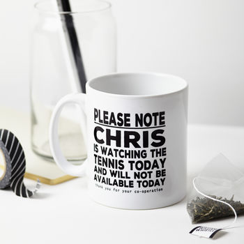 Personalised 'Please Note' Mug