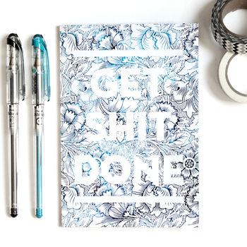 'Get Shit Done' Notebook