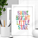 'Shine Bright Little Star' Typography Print