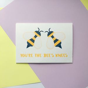 Cute 'You're The Bee's Knees' Card
