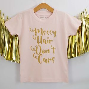 'Messy Hair Don't Care' Print Kids T Shirt