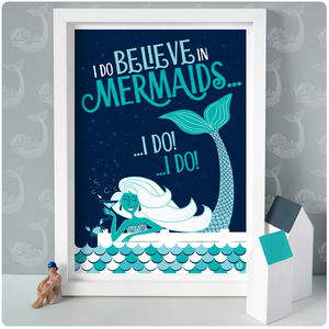 I Do Believe In Mermaids Print - pictures & prints for children