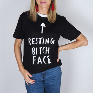 Resting Bitch Face T Shirt - slogan fashion trend