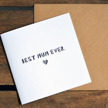 'Best Mum Ever' Paper Cut Mother's Day Card