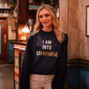 I am into champagne sweatshirt for women by rock on ruby