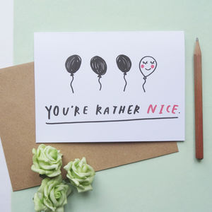 'You're Rather Nice' Valentine's Card