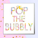 Pop The Bubbly Celebration Greeting Card