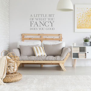 'A Little Bit of What You Fancy' Wall Sticker - bedroom