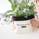 Personalised Canvas Please Grow Fabric Plant Pot