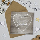 Fairy Lights 'Lovely Grandad' Birthday Card