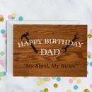 Shed Birthday Card For Dad Daddy Grandad A5