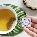 Personalised Tea Bags With Your Own Thoughtful Messages