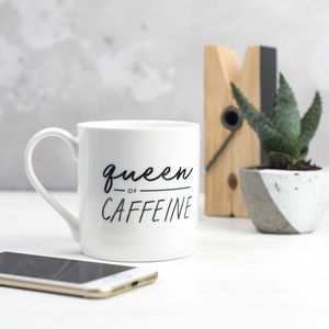 Queen Of Caffeine Bone China Mug