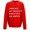 'Snow Day' Christmas Unisex Sweatshirt Jumper