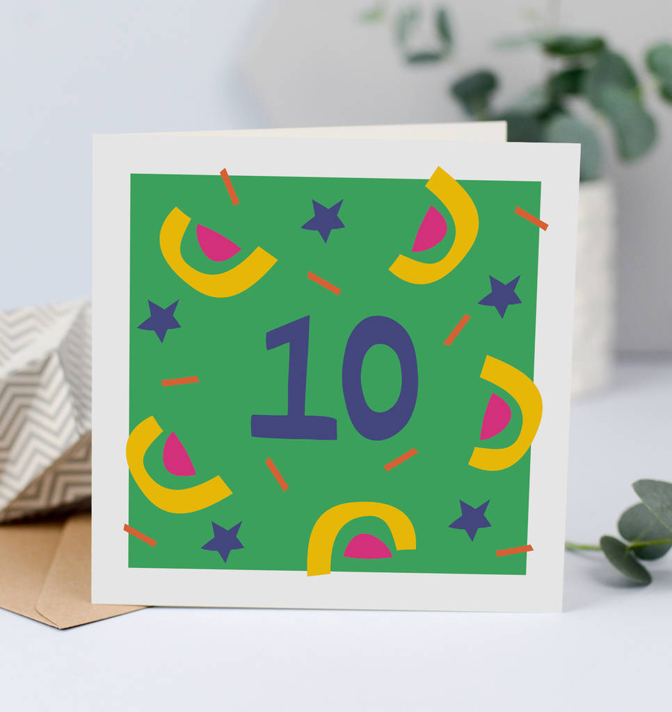 10th Birthday Card Card For 10 Year Old Unisex By Lizzie