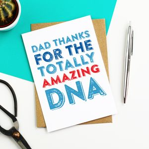 Dad Thanks For The Amazing Dna Card - funny cards