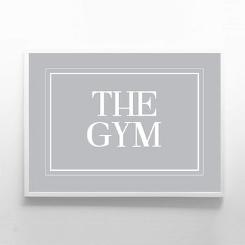 The Gym Print Sign