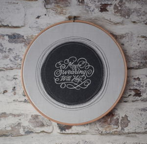 Maybe Swearing Will Help Typography Picture Hoop - new in prints & art