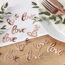 Rose Gold Foiled Love Wedding Table Confetti