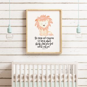 Be Strong And Courageous Lion Print