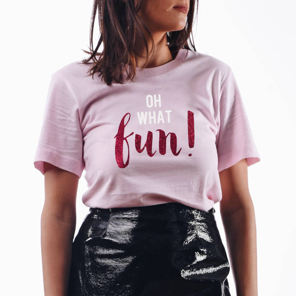 'Oh What Fun' Christmas T Shirt
