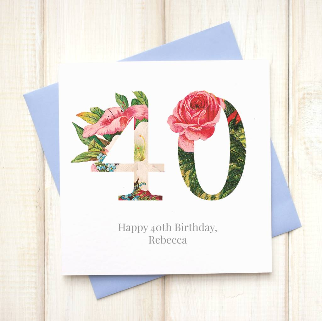 Personalised Floral 40th Birthday Card