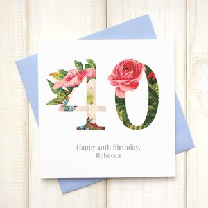 Personalised Floral 40th Birthday Card - birthday cards