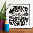 Life Is Too Short To Wear Matching Socks Linocut Print