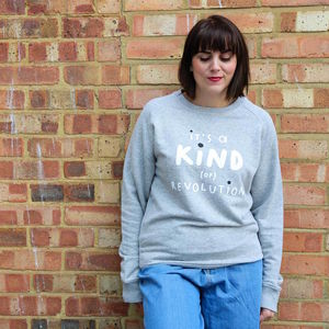 'It's A Kind Of Revolution' Adults Sweatshirt
